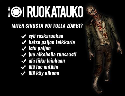 Miten sinusta voi tulla zombi
