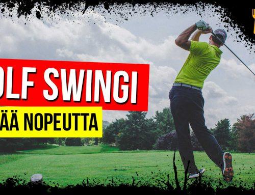 Golf Swingi – enemmän nopeutta palloon